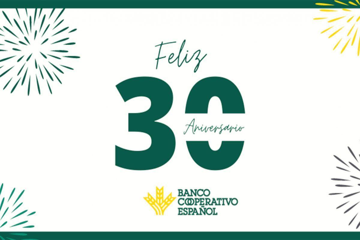 Banco Cooperativo Español cumple 30 años
